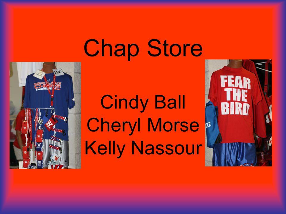 Chap Store Cindy Ball Cheryl Morse Kelly Nassour