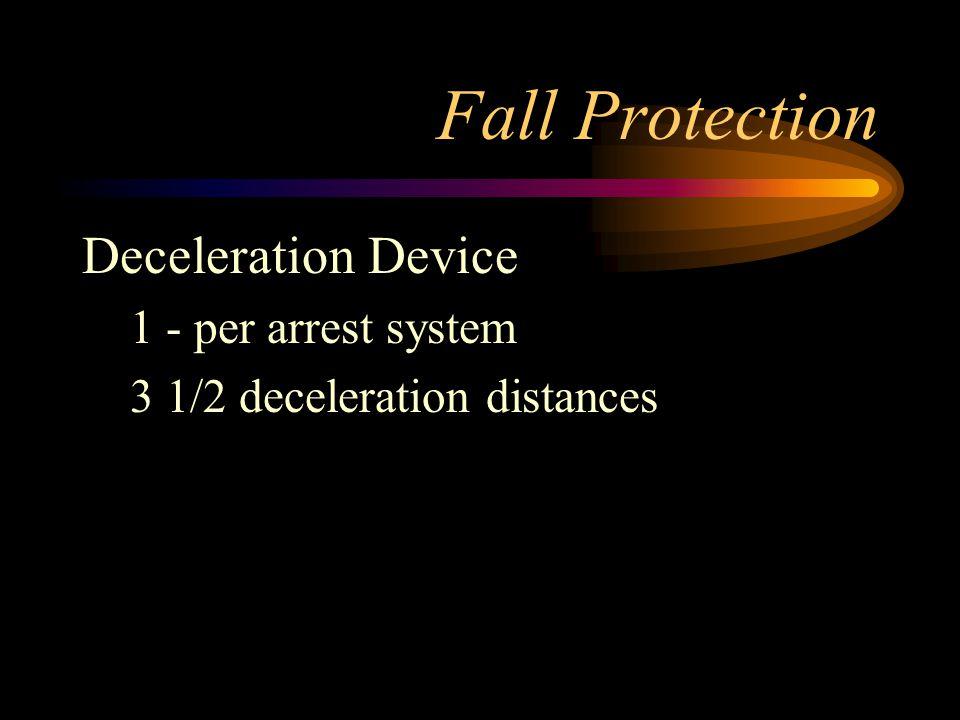Fall Protection Deceleration Device 1 - per arrest system 3 1/2 deceleration distances