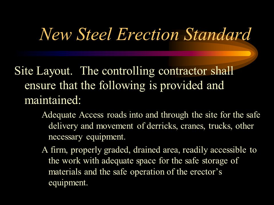 New Steel Erection Standard Site Layout.