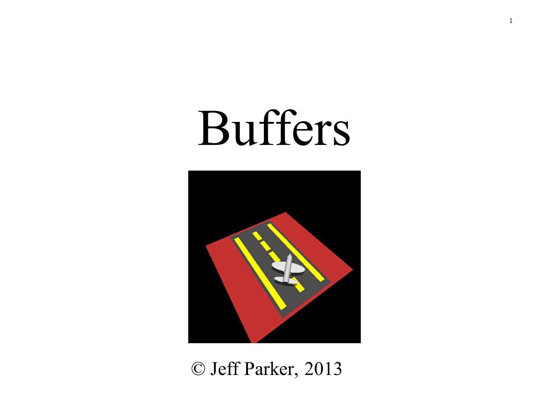 1 Buffers © Jeff Parker, 2013