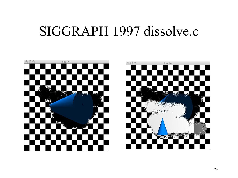 SIGGRAPH 1997 dissolve.c 76