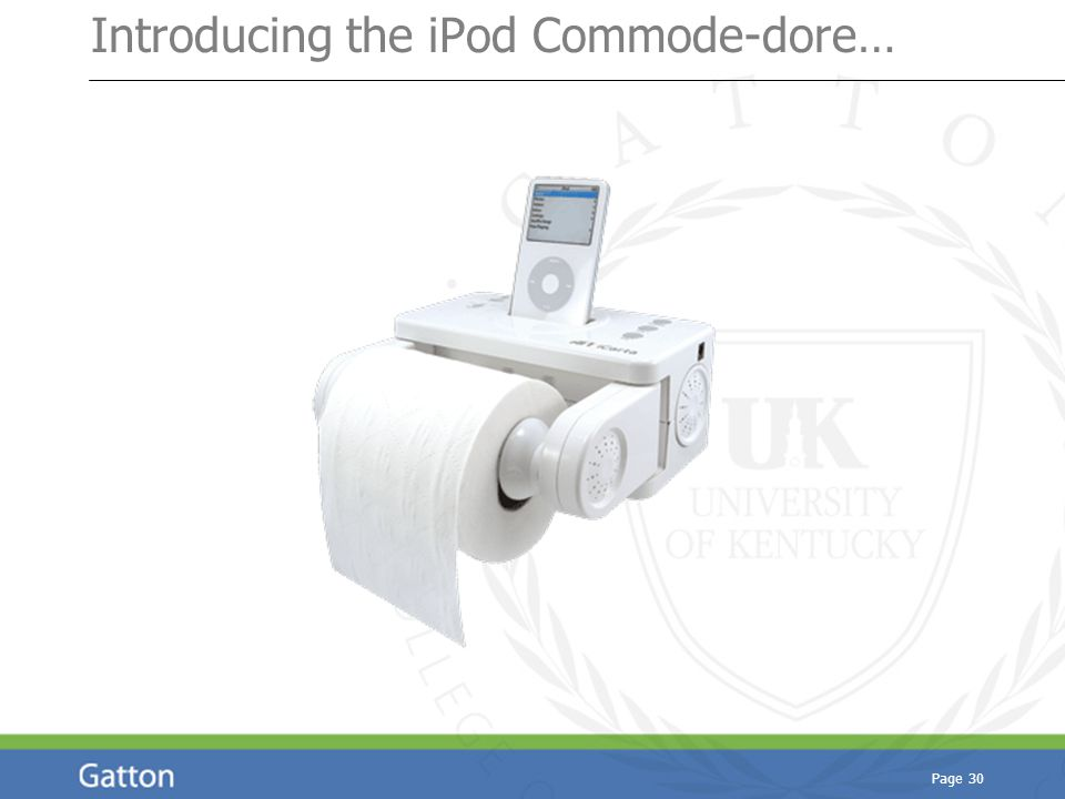Page 30 Introducing the iPod Commode-dore…