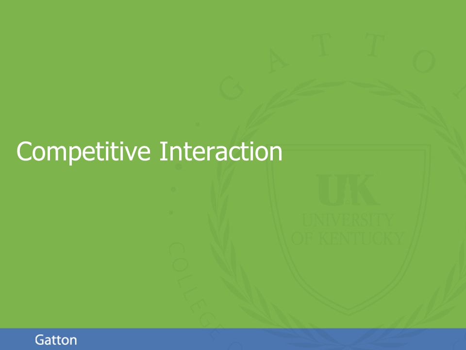 Page 57 Competitive Interaction