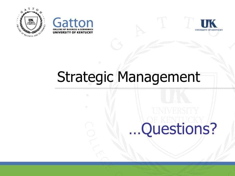 Strategic Management …Questions