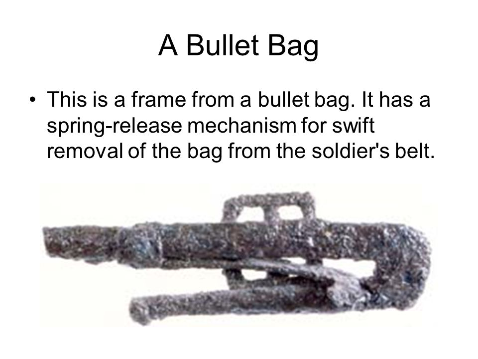 A Bullet Bag This is a frame from a bullet bag. It has a spring-release mechanism for swift removal of the bag from the soldier's belt.