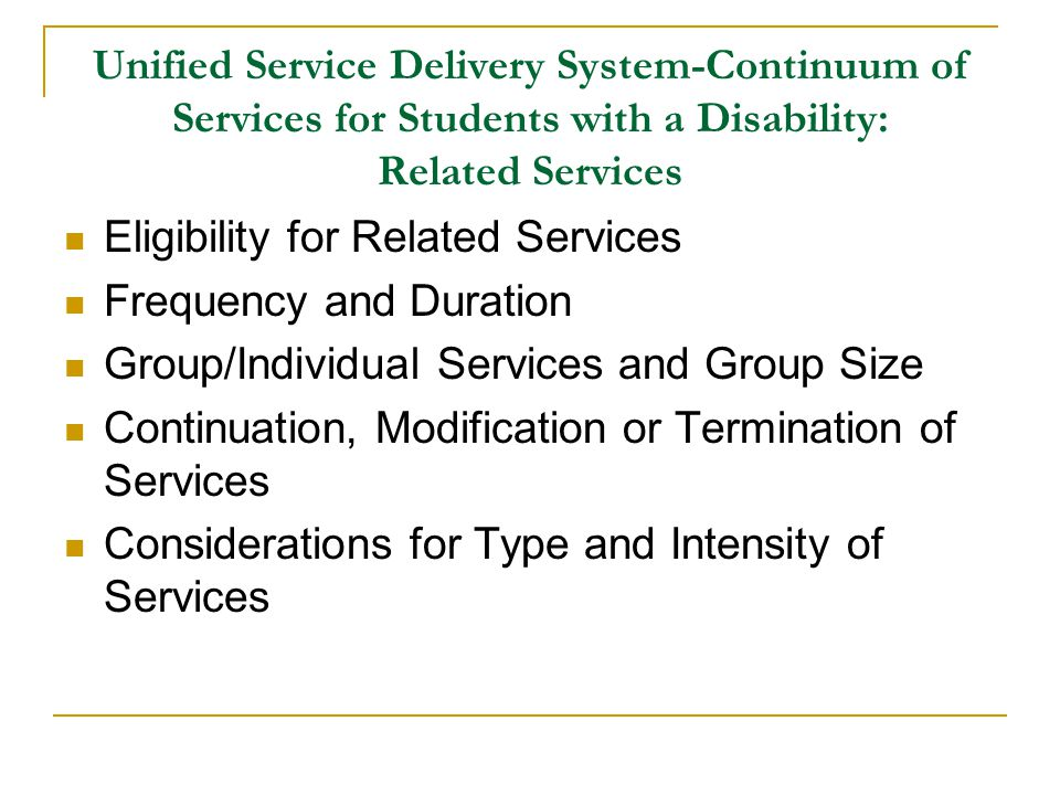 Unified Service Delivery System-Continuum of Services for Students with a Disability: Related Services Eligibility for Related Services Frequency and