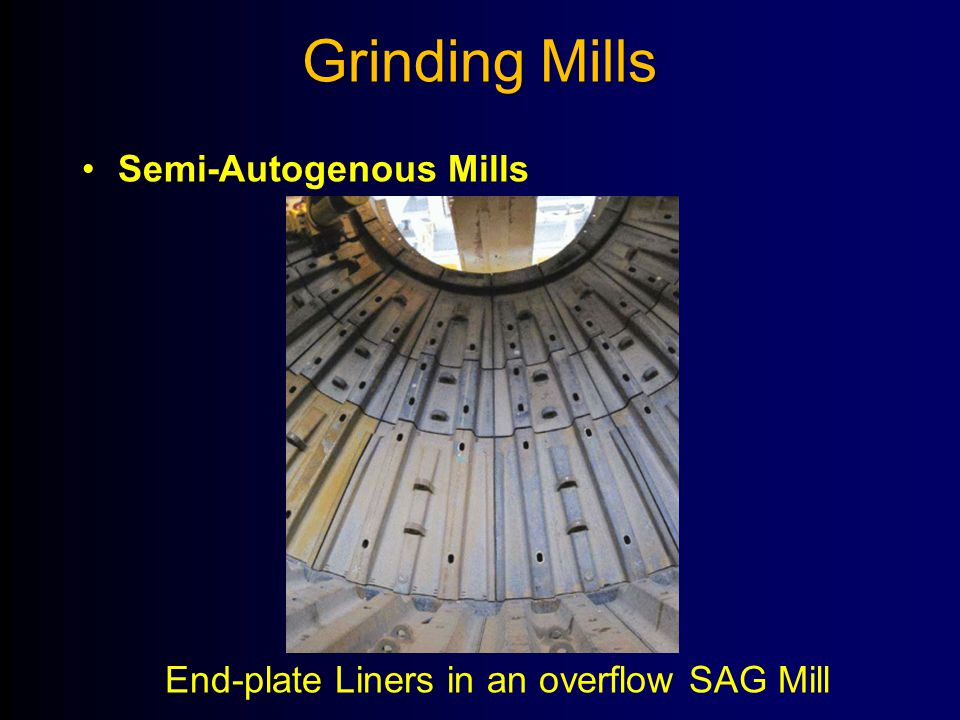 Grinding Mills Semi-Autogenous Mills End-plate Liners in an overflow SAG Mill