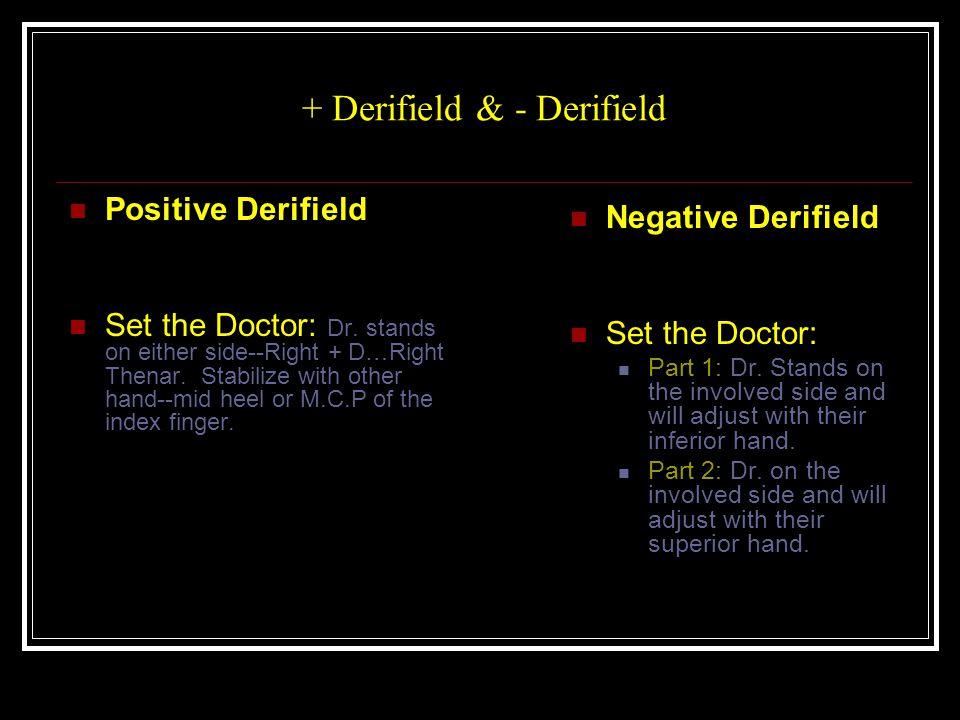 + Derifield & - Derifield Positive Derifield Set the Doctor: Dr.
