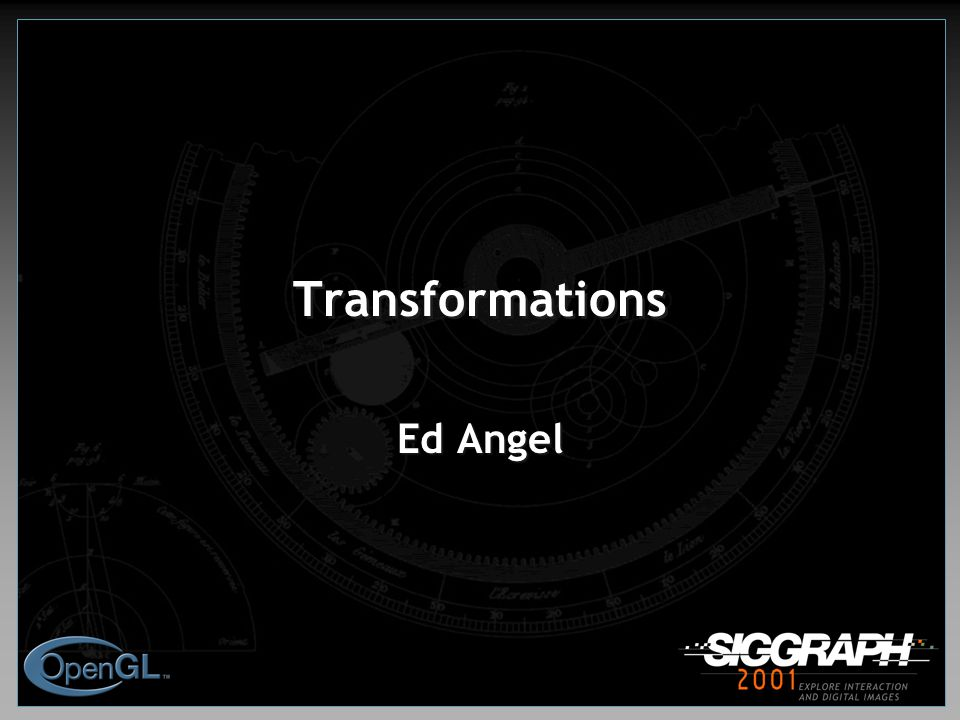 Transformations Ed Angel