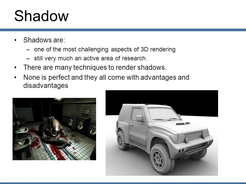 Texture-based shadow Configurations –Maximum number of shadow textures –Shadow texture size –Shadow far distance –Shadow texture offset (Directional Lights) –Shadow fade settings