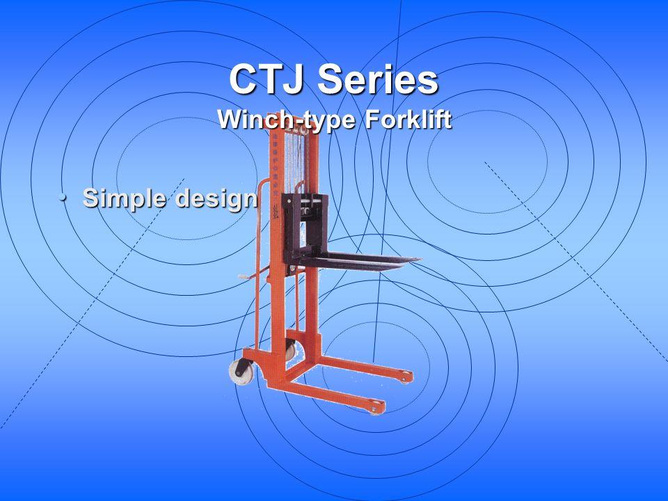 CTJ Series Winch-type Forklift Simple design Simple design