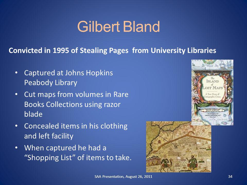 Case Studies Gilbert Bland Charles Merrill Mount Thomas Lowry 33 SAA Presentation, August 26, 2011