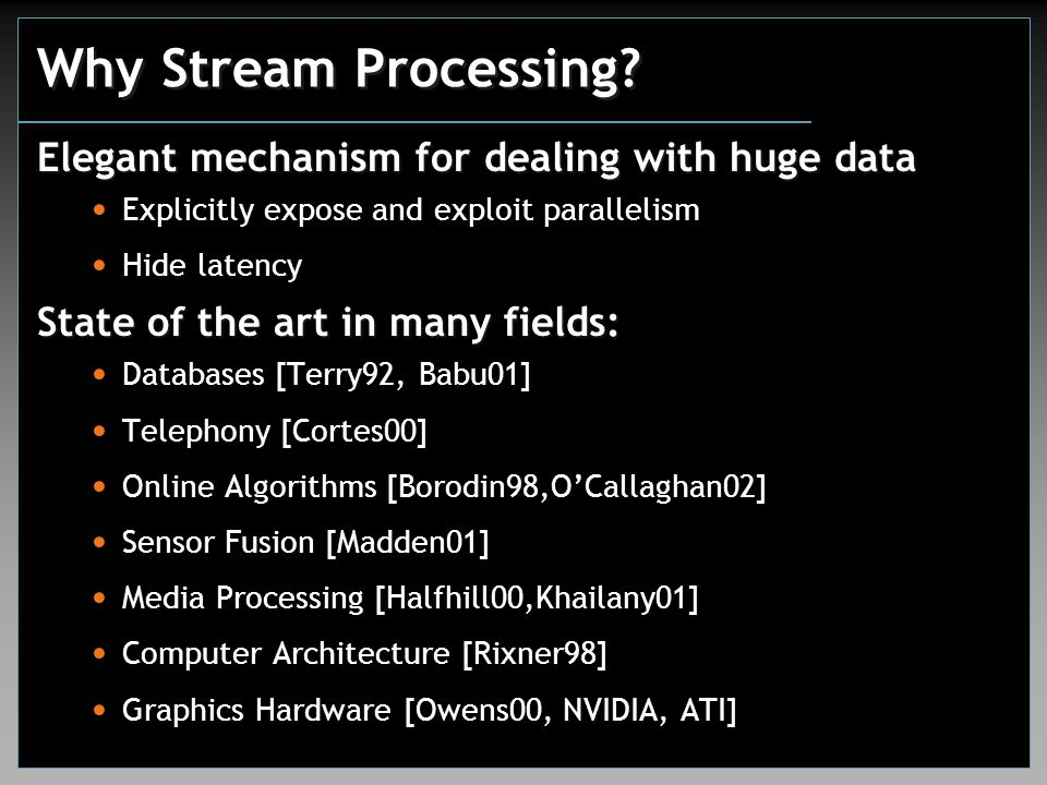 Why Stream Processing.