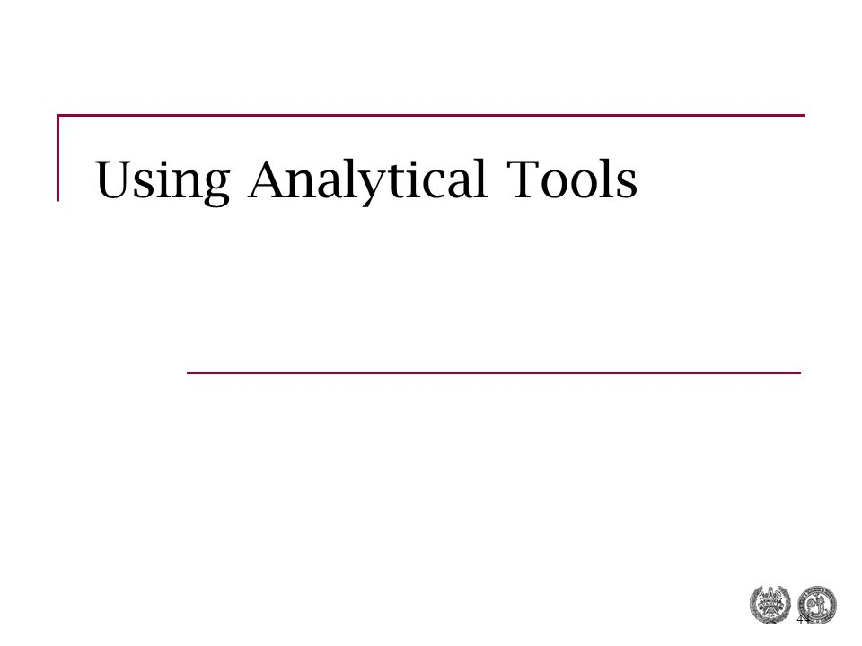 44 Using Analytical Tools