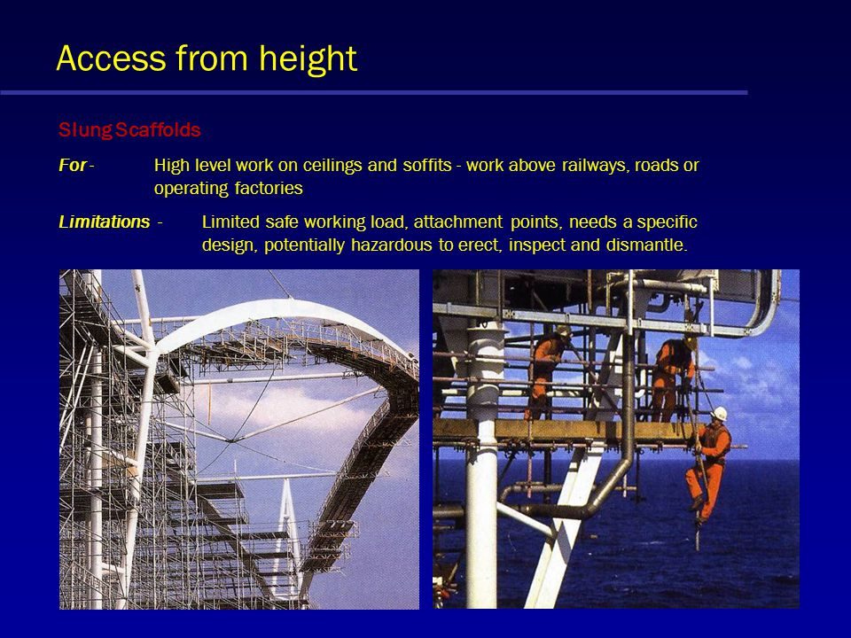 Access from height Man Riding Skips For - Short duration work at high level or below ground typically for steelwork connections, inspections and maint