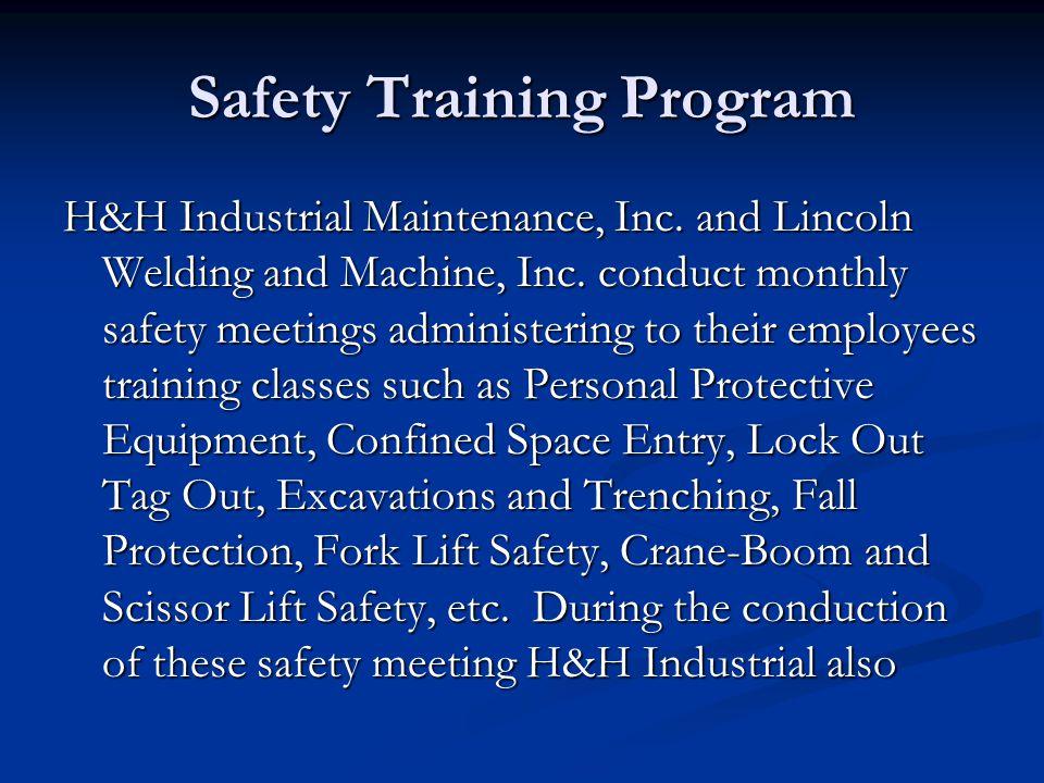 Safety Training Program H&H Industrial Maintenance, Inc.