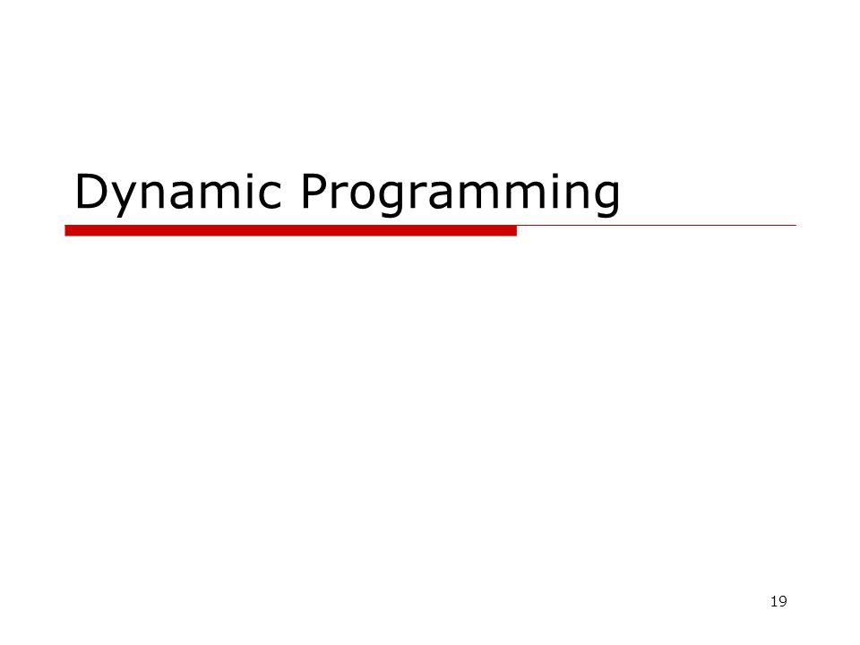 19 Dynamic Programming