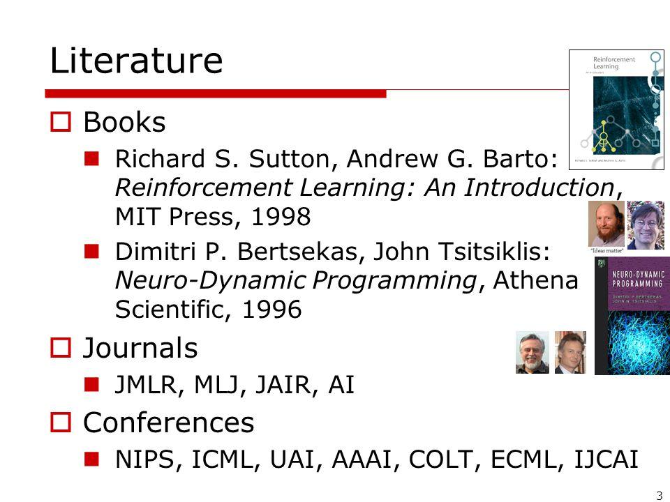 3 Literature  Books Richard S. Sutton, Andrew G.