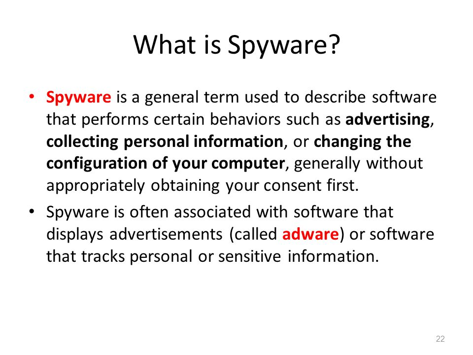 What is Spyware.