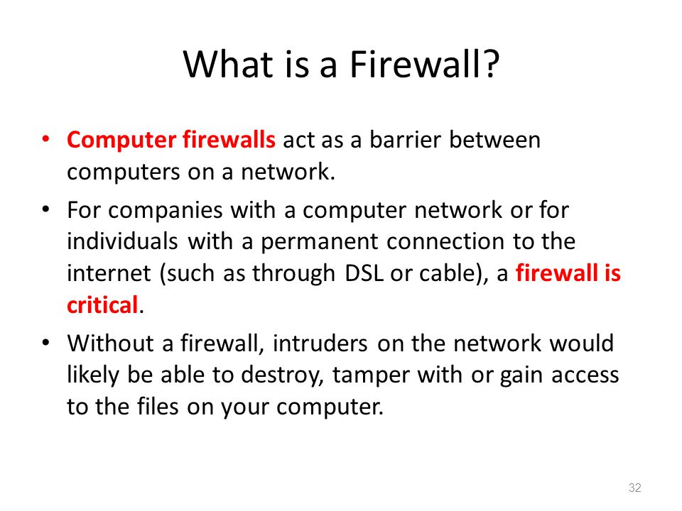 What is a Firewall? Computer firewalls act as a barrier between computers on a network. For companies with a computer network or for individuals with