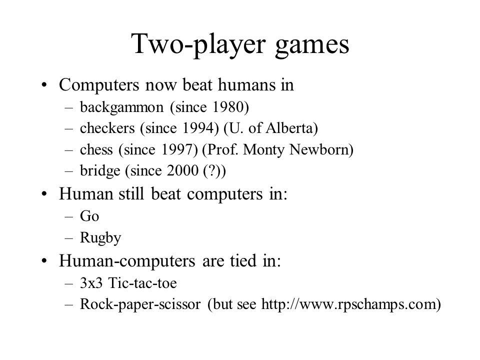 Game trees X s turn O s turn X s turn...
