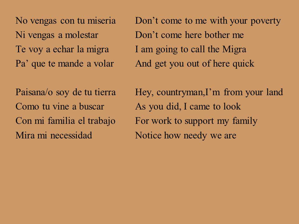 Vengo apoyar a mis hermanos paisanos aqui en esta Posada….I come to support my fellow countrymen in this Posada.