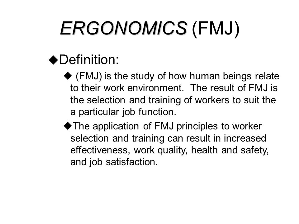 CAUSES OF ERGONOMIC- RELATED INJURIES  Posture  Force  Repetition  Low temperature  Contact points  Vibration