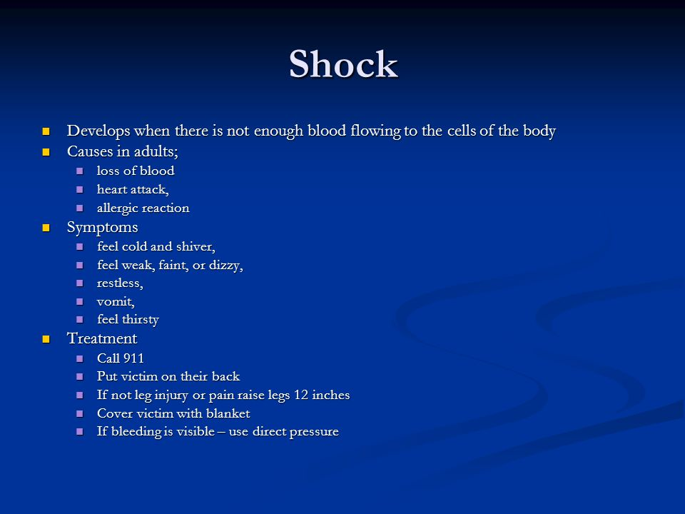 Shock Develops when there is not enough blood flowing to the cells of the body Develops when there is not enough blood flowing to the cells of the bod