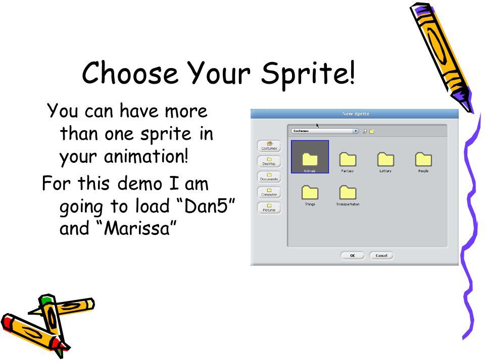 Choose Your Sprite.