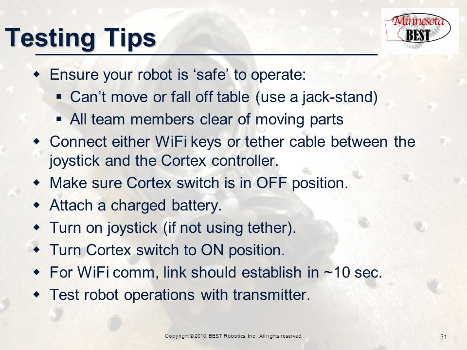 Copyright © 2010 BEST Robotics, Inc. All rights reserved.