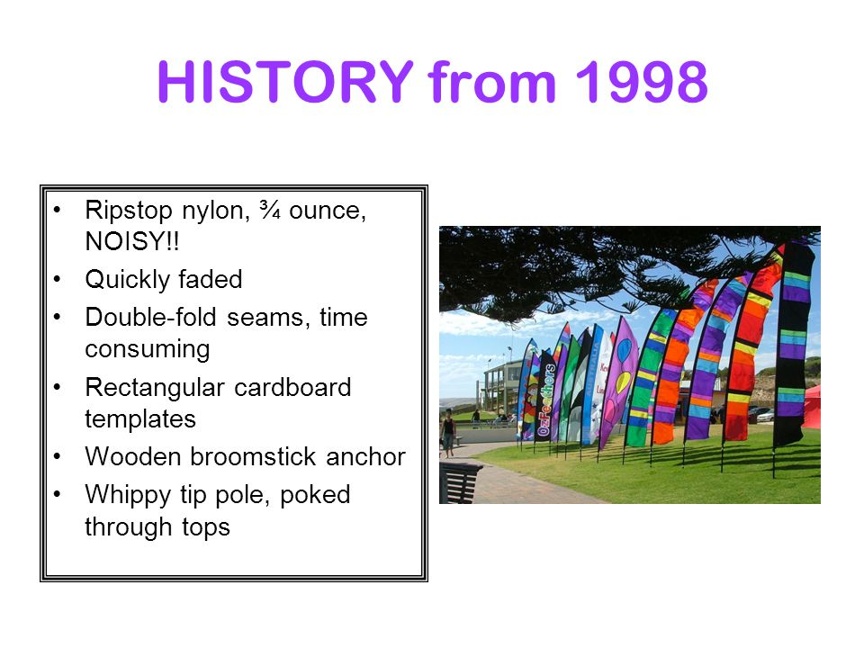 HISTORY from 1998 Ripstop nylon, ¾ ounce, NOISY!.
