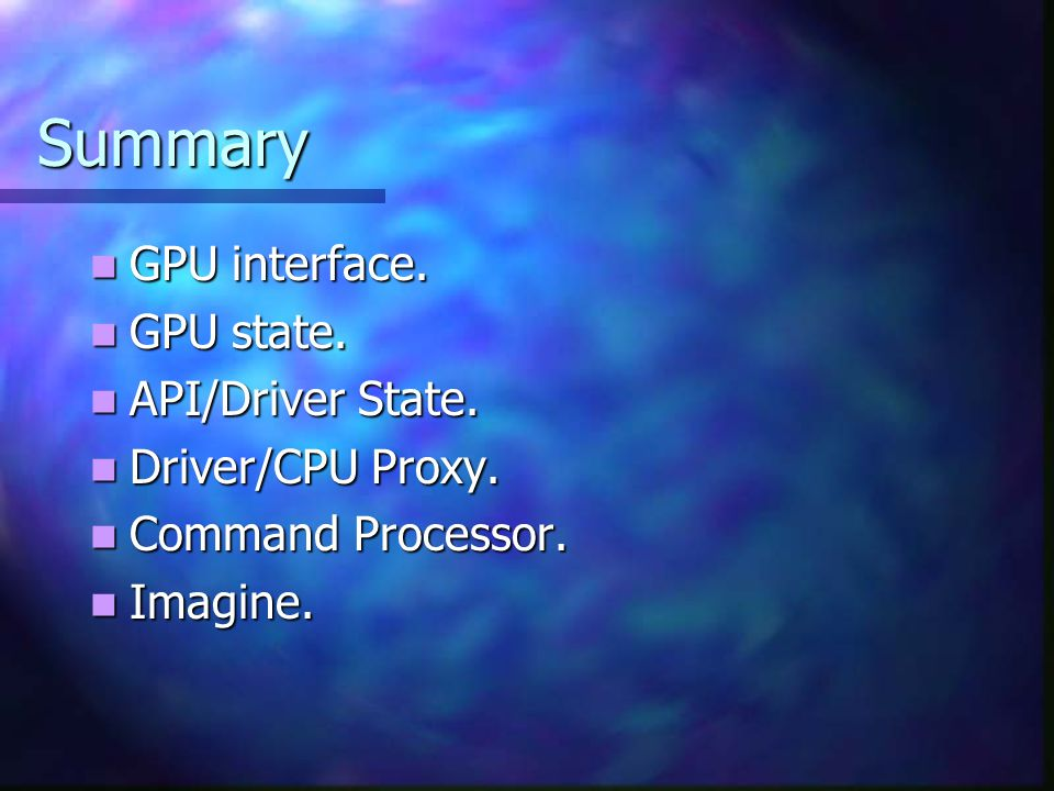 GPU Interface The GPU chip interfaces with: The GPU chip interfaces with: AGP port.