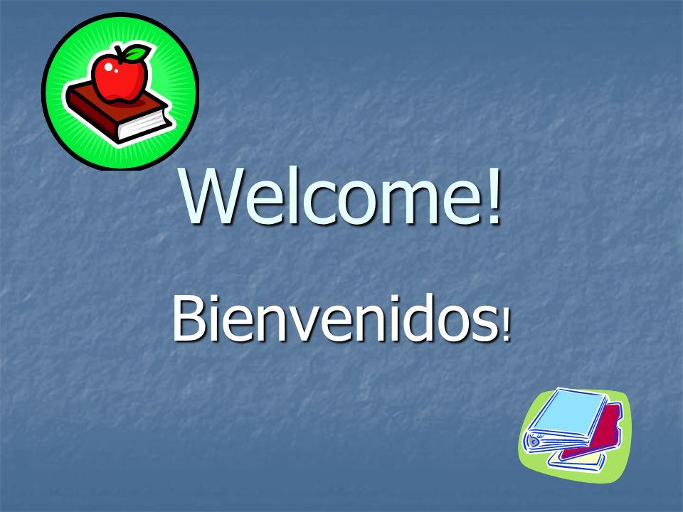 Welcome! Bienvenidos !