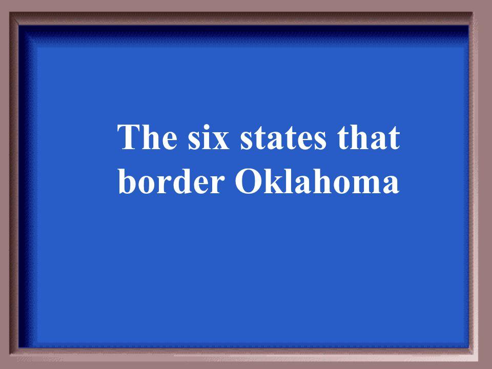 The six states that border Oklahoma