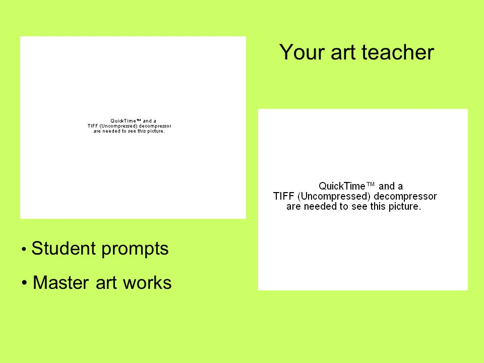 Your art teacher Student prompts Master art works