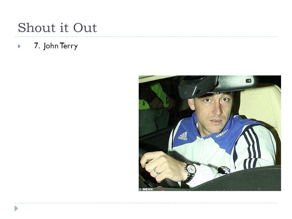 Shout it Out  7. John Terry