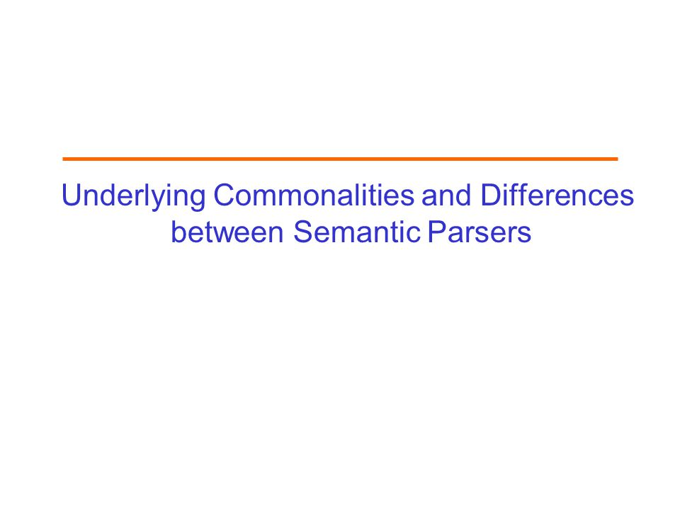 Underlying Commonalities and Differences between Semantic Parsers