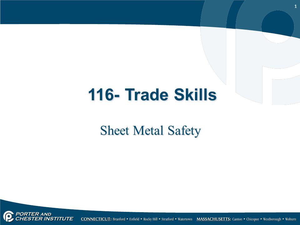 1 116- Trade Skills Sheet Metal Safety