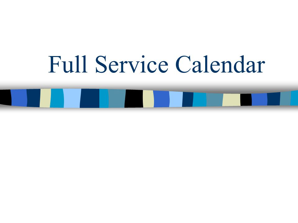 Full Service Calendar