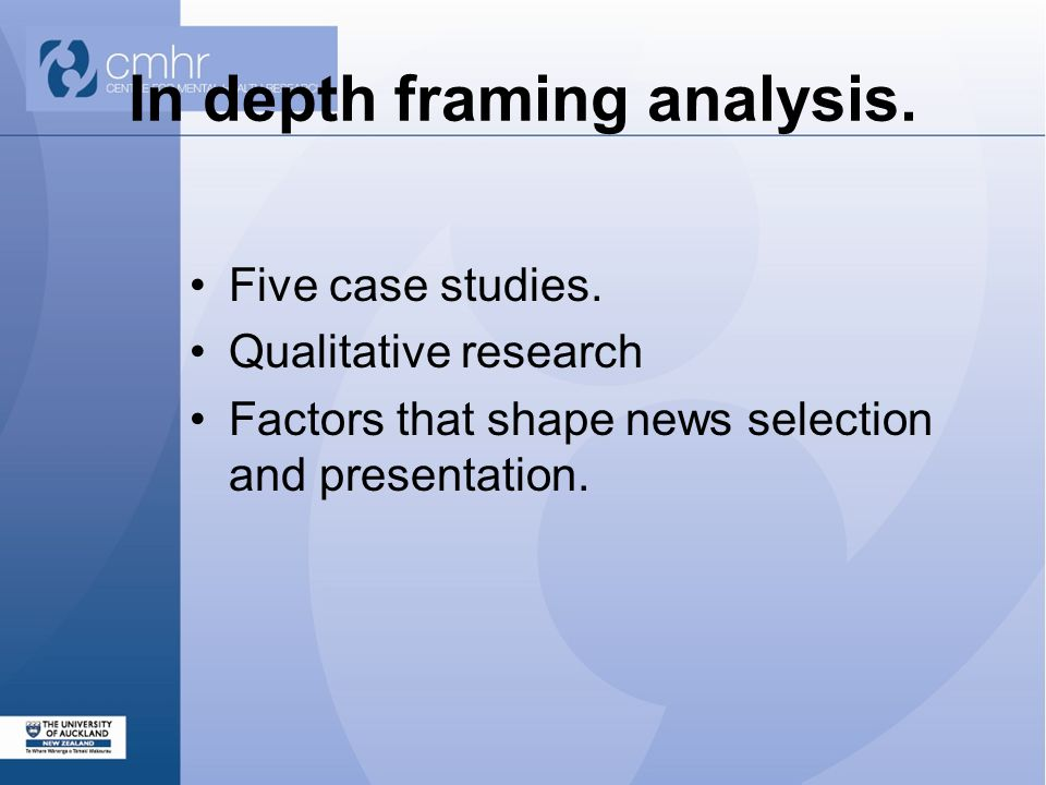 In depth framing analysis. Five case studies.