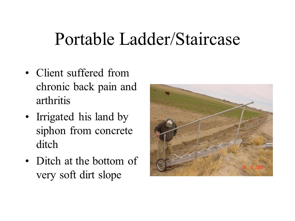 Portable Ladder/Staircase Materials: –Aluminum angle for structure –Raised expanded metal for stair treads –Steel pipe for handrail –Aluminum scrap for outriggers –Receiver hitch –Fasteners to bolt together Cost –About $200