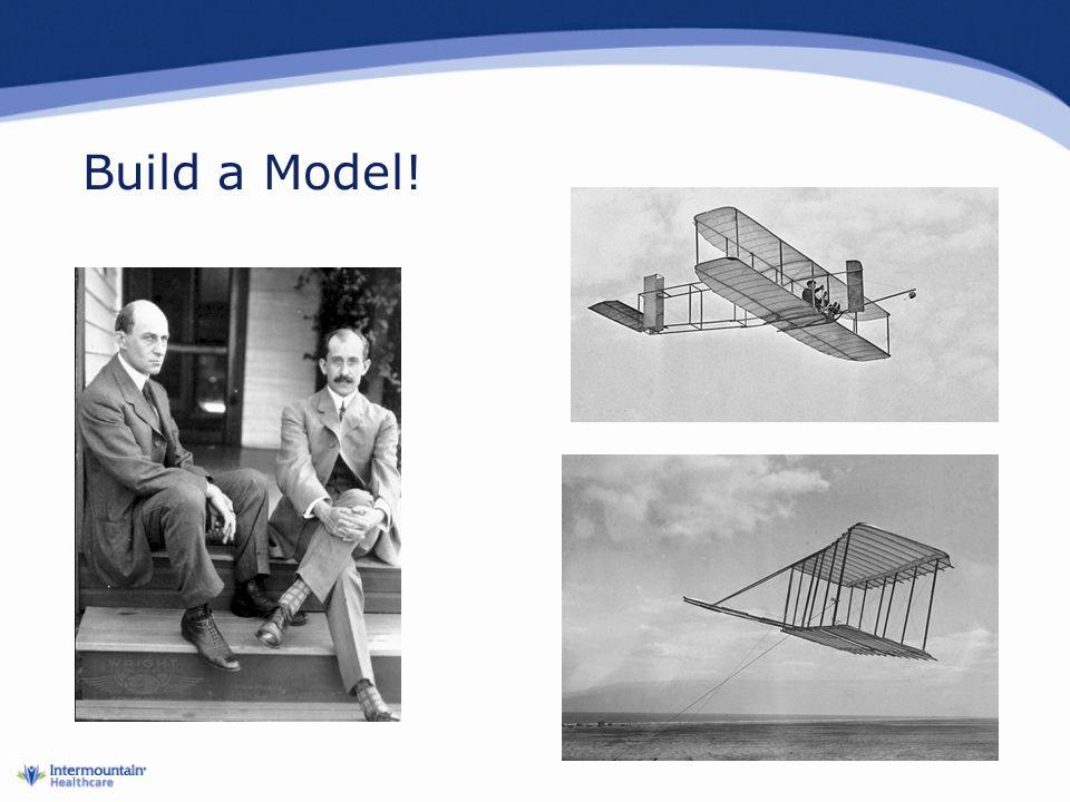 Build a Model!