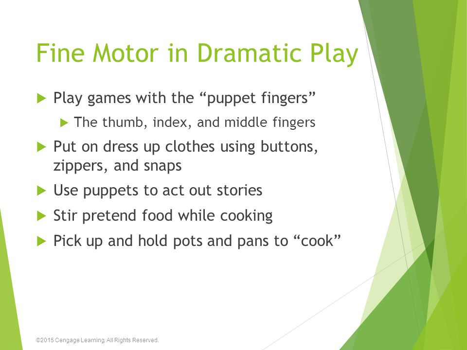 """Fine Motor in Dramatic Play  Play games with the """"puppet fingers""""  The thumb, index, and middle fingers  Put on dress up clothes using buttons, zip"""