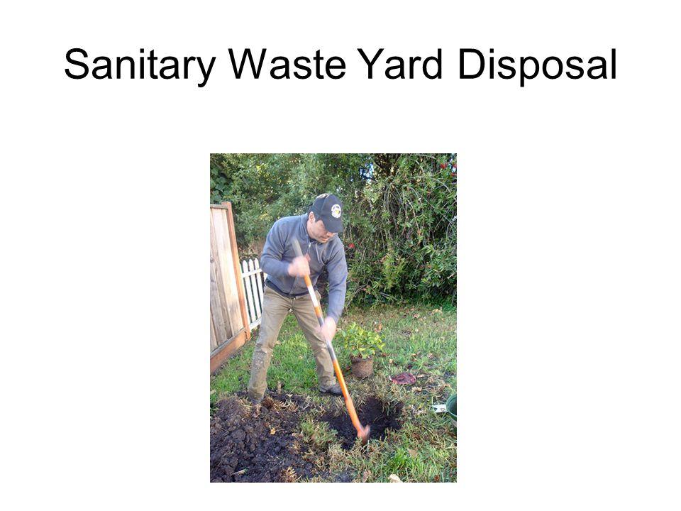 Sanitary Waste Yard Disposal