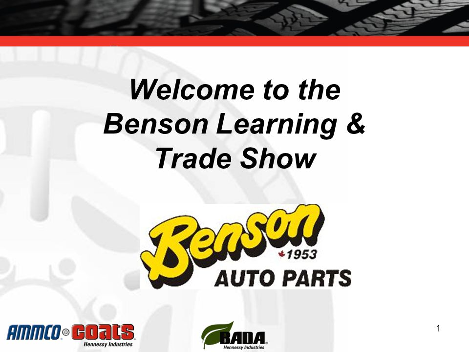 Welcome to the Benson Learning & Trade Show 1