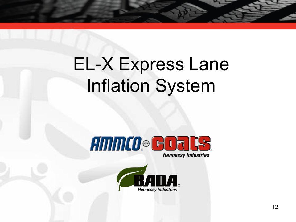 12 EL-X Express Lane Inflation System
