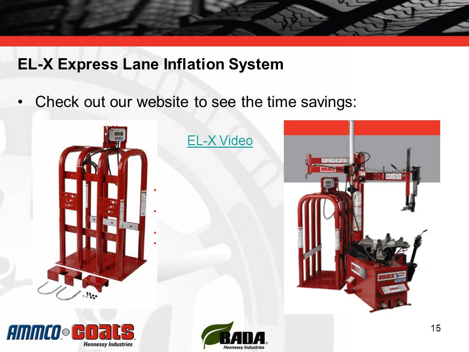 EL-X Express Lane Inflation System Check out our website to see the time savings: EL-X Video 15