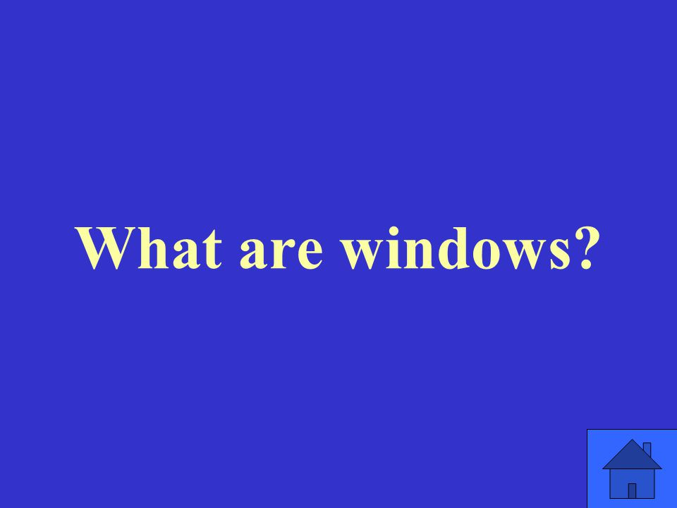What are windows