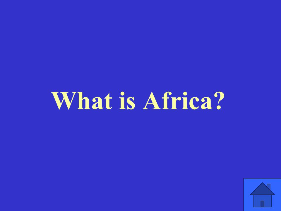 What is Africa