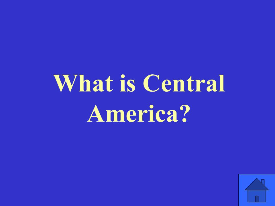 What is Central America
